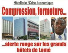 Togo, Hôtellerie / Crise économique : Compression, fermeture… Alerte rouge sur les grands hôtels de Lomé